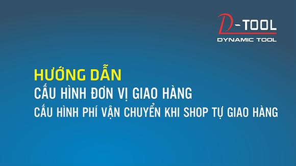 huong-dan-cau-hinh-giao-hang-va-chi-phi-van-chuyen