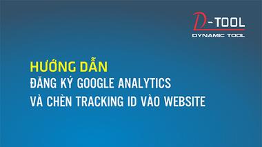 huong-dan-dang-ky-google-analytics-va-chen-tracking-id-vao-website